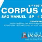 Festa do Corpus Christi. São Manuel, 67 anos de tradição