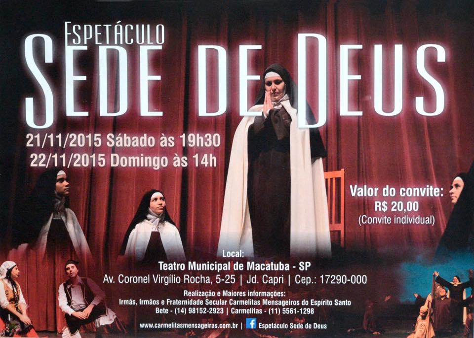 Espetáculo Sede de Deus | Vida de Santa Teresa de Jesus será apresentado em Macatuba