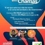 Vigília Juventude em Chamas será dia 30 de Abril em Botucatu