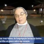 Vídeo: Vocação Religiosa – Ir. Fátima dá seu testemunho