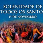 Hoje é celebrada a Solenidade de Todos os Santos