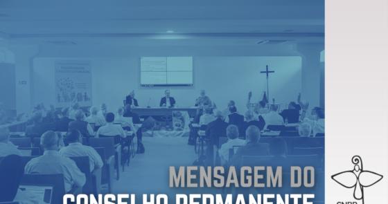 Conselho Permanente da CNBB divulga mensagem após reunião em Brasília
