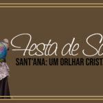 Festa de Sant'Ana 2019: Confira a programação da festa da família.