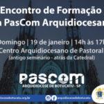PasCom Arquidiocesana fará encontro de formação em janeiro