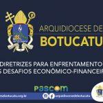 Diretrizes da Arquidiocese para enfrentamento dos desafios econômico-financeiros