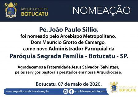 Pe. João Paulo foi nomeado Administrador Paroquial da Paróquia Sagrada Família