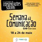 Confira a programação completa da Semana da Comunicação e programe-se! ⠀
