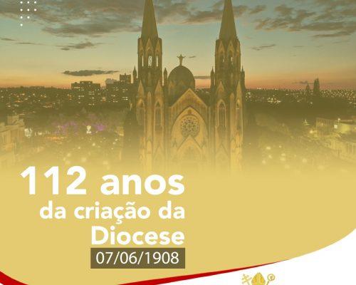 112 anos da criação de nossa Diocese!
