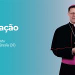 Dom Paulo Cezar Costa é nomeado o novo Arcebispo de Brasília