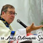 Santa Missa de Ação de Graças pelos 30 Anos de Ordenação Sacerdotal do Pe. Luiz Grillo.