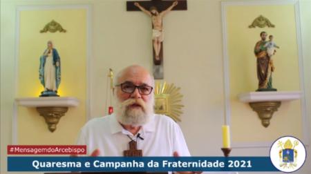 Mensagem de Dom Maurício sobre a Quaresma e Campanha da Fraternidade 2021