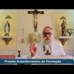 Dom Maurício envia mensagem por ocasião da abertura do Projeto Arquidiocesano de Formação