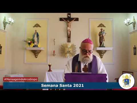 Mensagem de Dom Maurício para a Semana Santa 2021