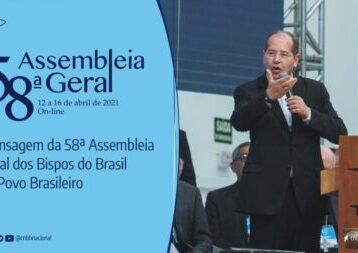 CNBB divulga mensagem ao povo brasileiro aprovada pelos bispos reunidos em assmbleia